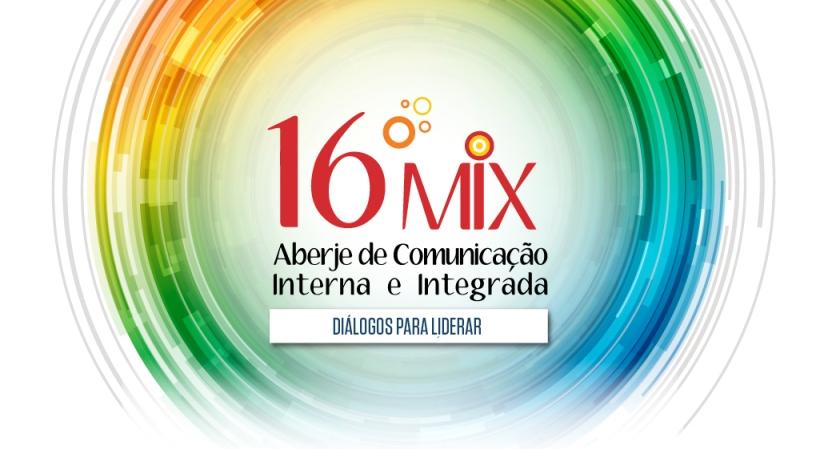 16º Mix Aberje de Comunicação Interna e Integrada