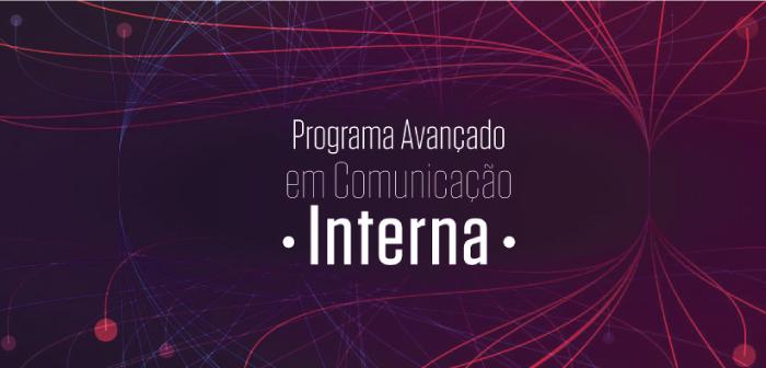 Programa Avançado em Comunicação Interna